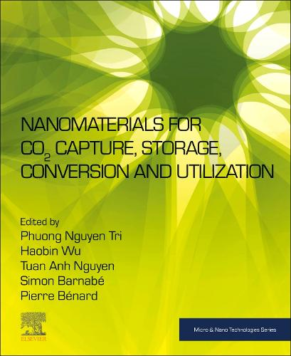 Nanomaterials for CO2 Capture, Storage, Conversion and Utilization - Micro & Nano Technologies (Paperback)