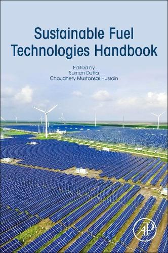 Sustainable Fuel Technologies Handbook (Paperback)