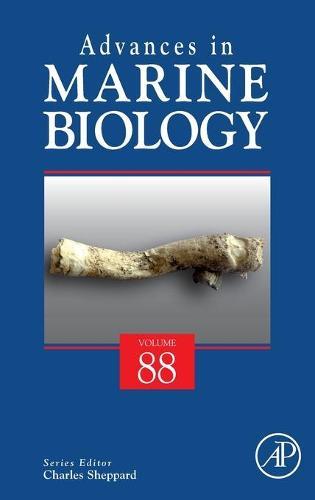 Advances in Marine Biology: Volume 88 - Advances in Marine Biology (Hardback)
