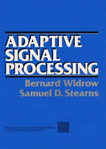Adaptive Signal Processing (Hardback)