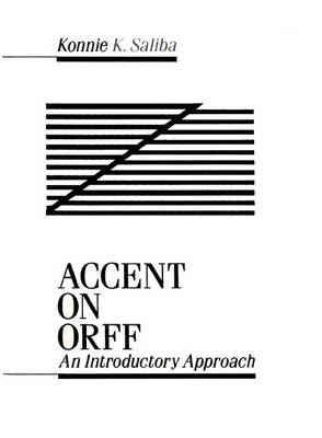 Accent on ORFF: An Introductory Approach (Paperback)