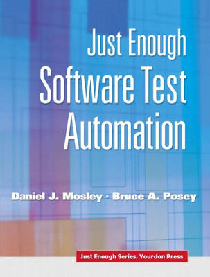 Just Enough Software Test Automation (Paperback)