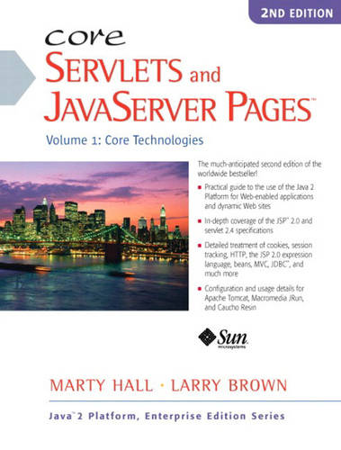 Core Servlets and JavaServer Pages: Volume 1: Core Technologies (Paperback)