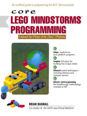 Core LEGO MINDSTORMS Programming: Unleash the Power of the Java Platform (Paperback)