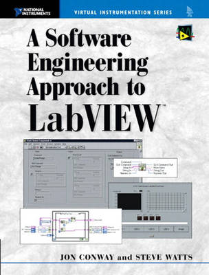 A Software Engineering Approach to LabVIEW (Paperback)