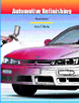 Automotive Refinishing (Hardback)