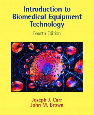 Introduction to Biomedical Equipment Technology (Hardback)