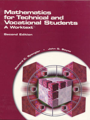 Mathematics for Technical and Vocational Students: A Worktext (Paperback)