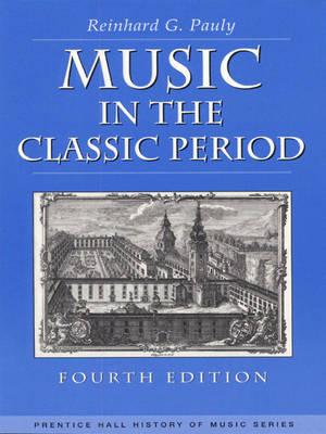 Music in the Classic Period (Paperback)