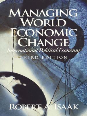 Managing World Economic Change: International Political Economy (Paperback)