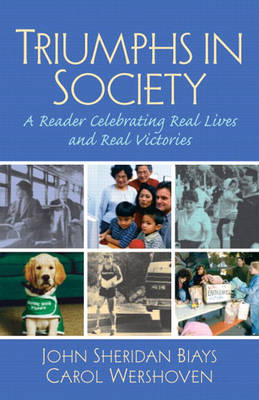 Triumphs in Society: A Reader Celebrating Real Lives and Real Victories (Paperback)