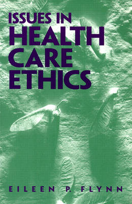 Issues in Health Care Ethics (Paperback)