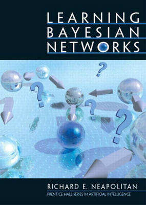 Learning Bayesian Networks (Paperback)
