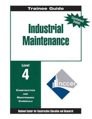 Industrial Maintenance Level 4, Trainee Guide, Paperbound (Paperback)