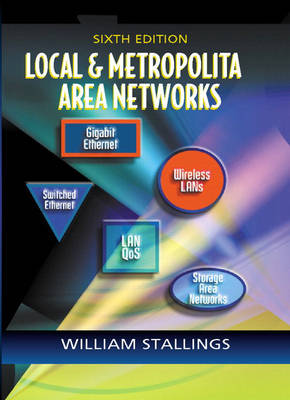 Local and Metropolitan Area Networks (Hardback)