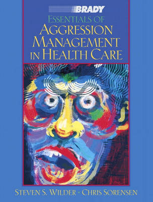 Essentials of Aggression Management in Health Care (Paperback)