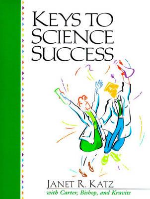 Keys to Science Success (Paperback)