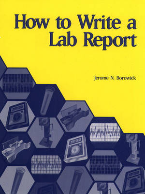 How to Write a Lab Report (Paperback)