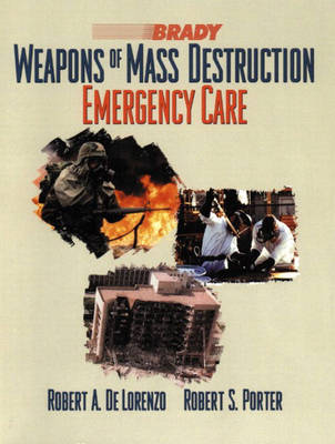 Weapons of Mass Destruction: Emergency Care (Paperback)