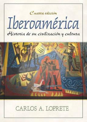 Iberoamerica: Historia de su civilizacion y cultura (Hardback)