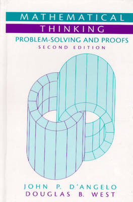 Mathematical Thinking: Problem-Solving and Proofs (Hardback)