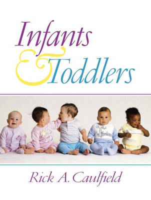 Infants and Toddlers (Hardback)