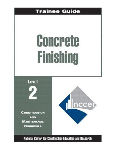 Concrete Finishing Level 2 Trainee Guide (Paperback)