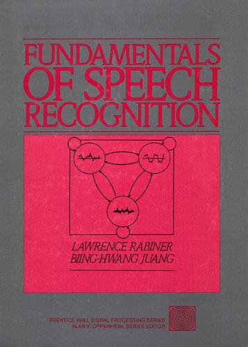 Fundamentals of Speech Recognition (Hardback)
