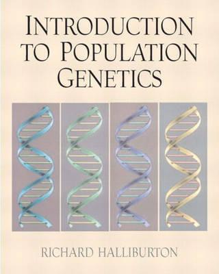 Introduction to Population Genetics: United States Edition (Hardback)