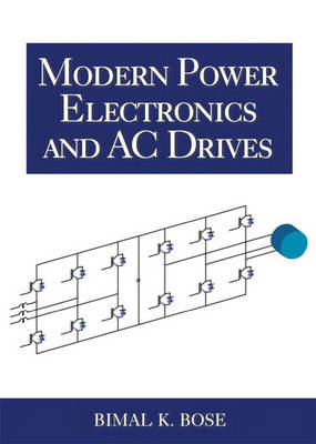 Modern Power Electronics and AC Drives (Hardback)