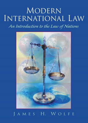 Modern International Law: An Introduction to the Law of Nations (Hardback)