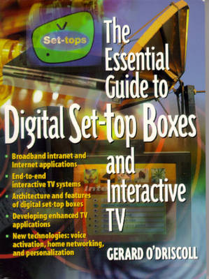 The Essential Guide to Digital Set-Top Boxes and Interactive TV (Paperback)