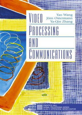 Video Processing and Communications (Hardback)