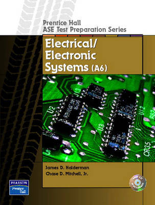 Prentice Hall ASE Test Preparation Series: Electrical and Electronic Systems (A-6) (Paperback)