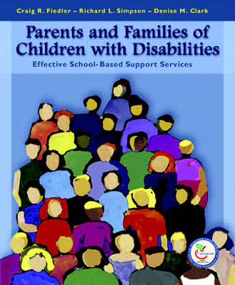 Parents and Families of Children with Disabilities: Effective School-Based Support Services (Paperback)