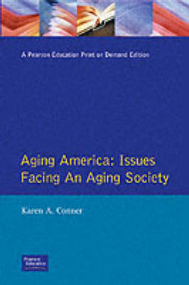 Aging America: Issues Facing an Aging Society (Paperback)