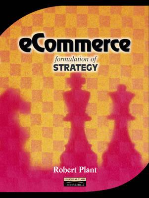 eCommerce: Formulation of Strategy (Paperback)