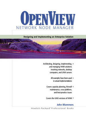 OpenView Network Node Manager: Designing and Implementing an Enterprise Solution (Paperback)