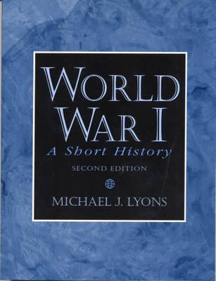 World War I: A Short History (Paperback)