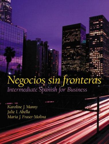 Negocios sin fronteras: Intermediate Spanish for Business (Paperback)