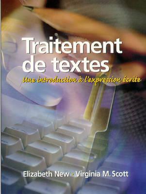 Traitement de textes: Une introduction a l'expression ecrite (Paperback)
