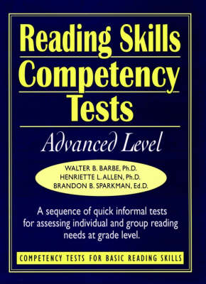 Ready-to-use Reading Skills Competency Tests: Advanced Level (Volume 8 in the 8 Volume Competency Tests) (Spiral bound)