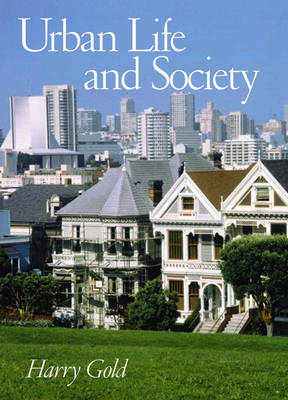 Urban Life and Society (Hardback)
