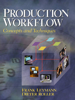 Production Workflow: Concepts and Techniques (Paperback)