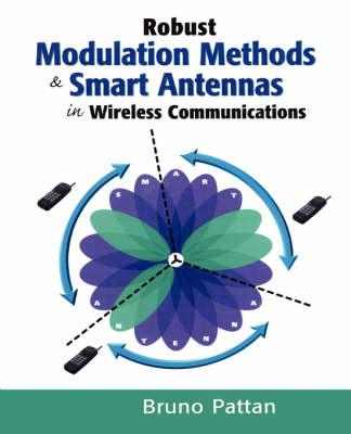 Robust Modulation Methods and Smart Antennas in Wireless Communications (Hardback)