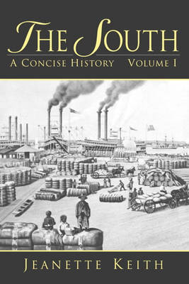 The South: A Concise History, Volume I (Paperback)
