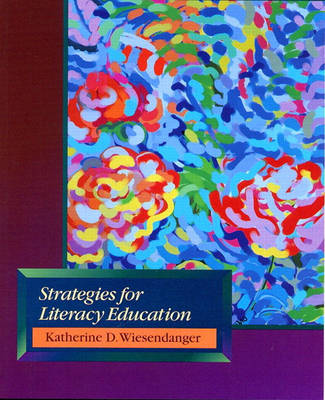 Strategies for Literacy Education (Paperback)