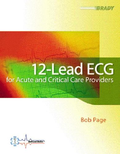 12-Lead ECG for Acute and Critical Care Providers (Paperback)