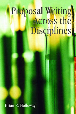 Proposal Writing Across the Disciplines (Paperback)