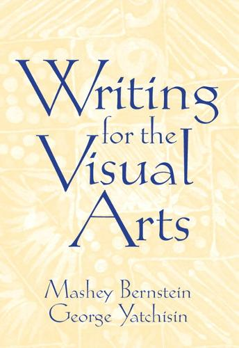 Writing for the Visual Arts (Paperback)